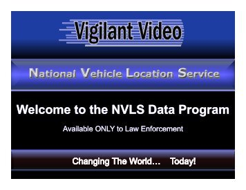 NVLS - National LPR Data Access for Law Enforcement Only