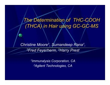 The Determination of THC-COOH (THCA) in Hair using GC-GC-MS