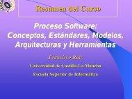 Proceso Software - Grupo Alarcos - Universidad de Castilla-La ...