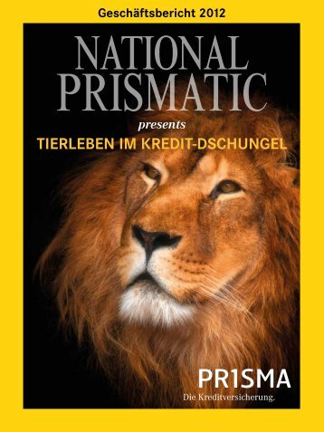 Geschäftsbericht 2012 - Prisma Kreditversicherungs AG