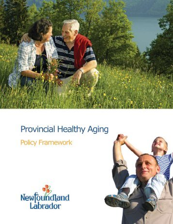 Provincial Healthy Aging Policy Framework - Government of ...