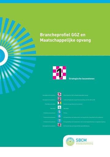 Brancheprofiel GGZ en Maatschappelijke opvang - SBCM