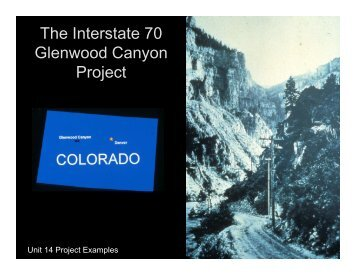 The Interstate 70 Glenwood Canyon Project
