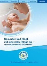 Gesunde Haut fängt mit sinnvoller Pflege an – - Penaten