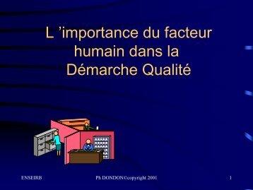 l'importance du facteur humain dans la Demarche - Uuu.enseirb.fr