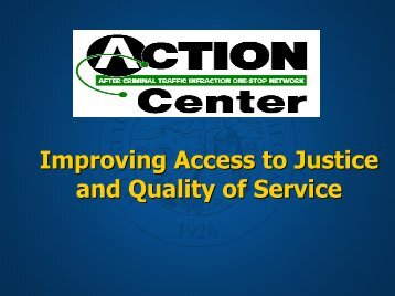 ACTION Center: Improving Access to Justice and Quality of Service