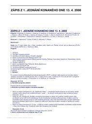 ZÁPIS Z 1. JEDNÁNÍ KONANÉHO DNE 13. 4. 2000