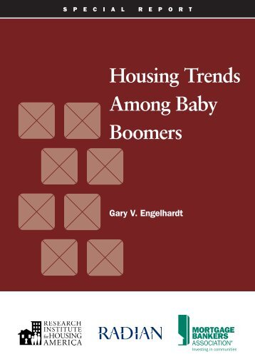 Housing Trends Among Baby Boomers - Research Institute for ...