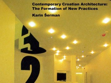 Contemporary Croatian Architecture: The Formation of New ...