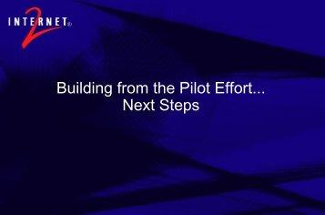 Next Steps (PDF) - Internet2 Middleware Initiative