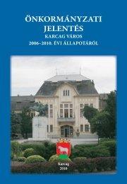 Önkormányzati jelentés Karcag város 2006-2010. évi állapotáról