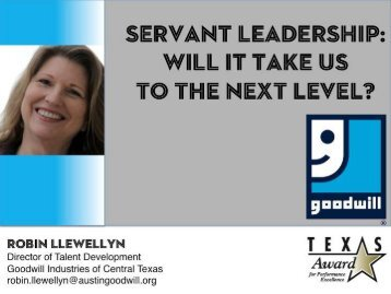 Servant Leadership: Will it take us to the next level in ... - Quality Texas