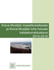 Koiva-Mustjõe maastikukaitseala ja Koiva-Mustjõe ... - Keskkonnaamet