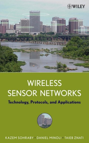 Wireless Sensor Networks : Technology, Protocols, and Applications