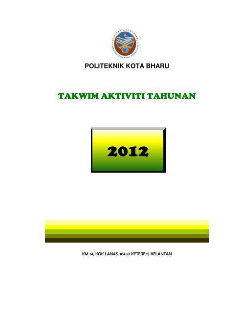 takwim pkb kemaskini pada19042012 - Politeknik Kota Bharu