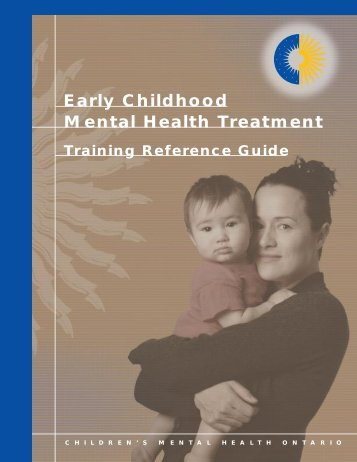 Early Childhood Mental Health Treatment: Training Reference Guide