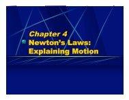 Chapter 4 Newton's Laws: Explaining Motion - Oswego