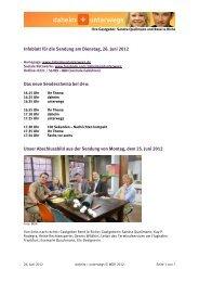Infoblatt für die Sendung am Dienstag, 26. Juni 2012 Das neue ...