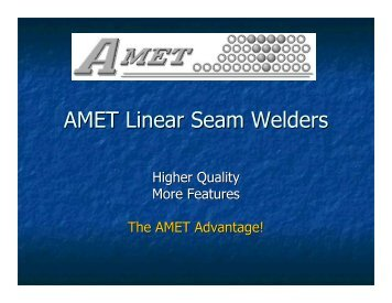 AMET Linear Seam Welders - Automated Welding Systems