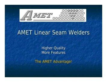 AMET Linear Seam Welders - Automated Welding Systems