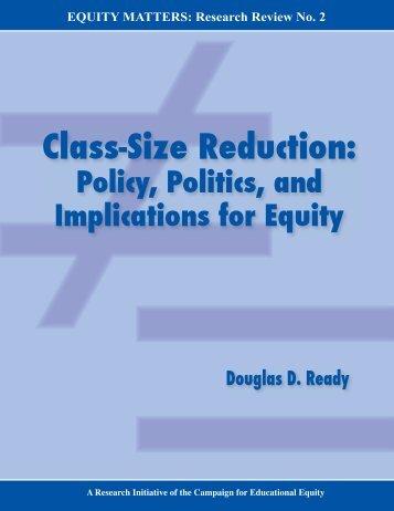 Class-Size Reduction: - Teachers College Columbia University