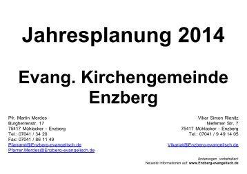 Jahresplanung 2013 - Evangelische Kirchengemeinde Enzberg