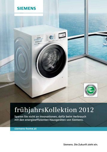 frühjahrsKollektion 2012 - Siemens Home Appliances