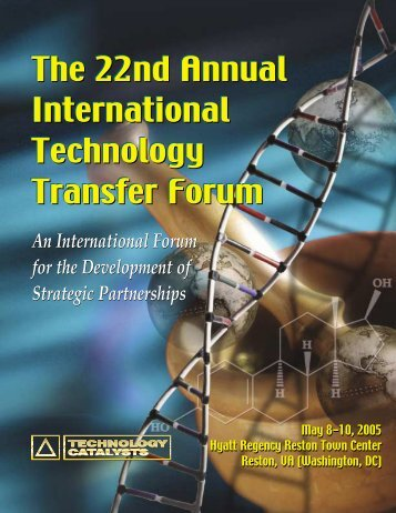The 22nd Annual International Technology Transfer Forum The 22nd ...