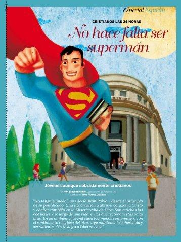 No hace falta ser supermán