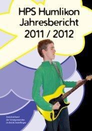 HPS Humlikon Jahresbericht 2011 / 2012 - bei der HPS Humlikon