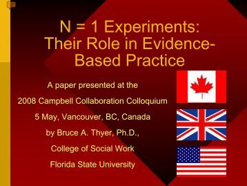 N = 1 Experiments: Their Role in Evidence-based Practice