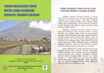 Teknik Konservasi Tanah untuk Lahan Usahatani ... - Pustaka Deptan