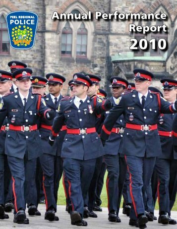 Annual Performance Report 2010 - Peel Regional Police