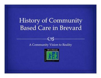History of Community Based Care - Brevard Family Partnership