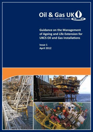 Guidance on the Management of Ageing and Life ... - Oil & Gas UK