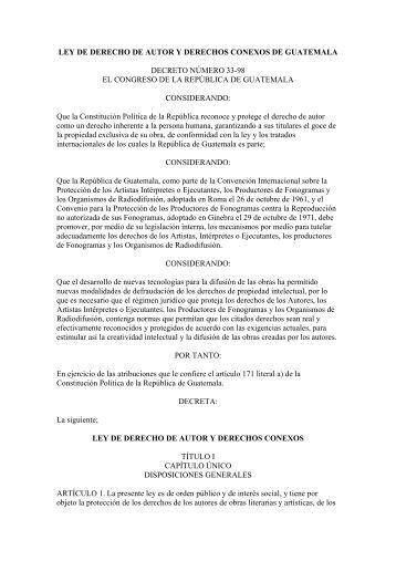 ley de derecho de autor y derechos conexos de guatemala - Red ...