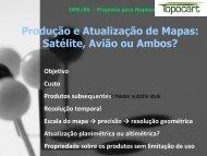 Produção e Atualização de Mapas: Satélite, Avião ou Ambos?
