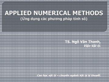 TS. Ngô Văn Thanh, - Viện Vật lý