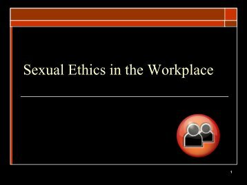 Sexual Ethics in the Workplace for Workers