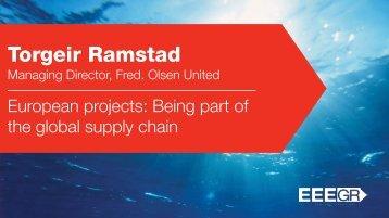 Torgeir Ramstad, Fred. Olsen United - European projects - EEEGR