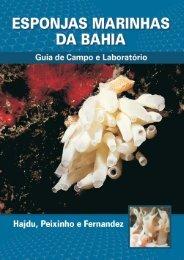 Esponjas Marinhas da Bahia - Guia de Campo e ... - Porifera Brasil