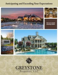 Anticipating and Exceeding Your Expectations - Greystone Properties