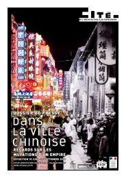Dossier de presse : Dans la ville chinoise, les mutations d'un empire