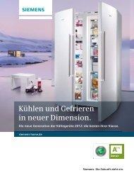 Kühlen und Gefrieren in neuer Dimension. - Siemens Hausgeräte