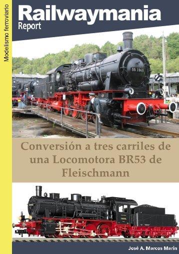 Conversión a tres carriles de una BR53 de Fleischmann