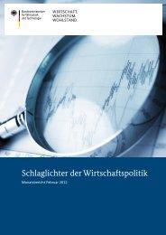 Schlaglichter der Wirtschaftspolitik – Monatsbericht 02/2012 - BMWi
