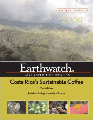 Costa Rica's Sustainable Coffee - Earthwatch Institute