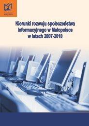 Kierunki rozwoju społeczeństwa informacyjnego w Małopolsce 2007 ...