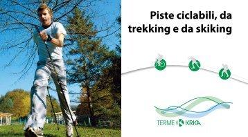 Piste ciclabili, da trekking e da skiking - Terme Krka