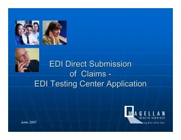 EDI Testing Center Process - Magellan provider website
